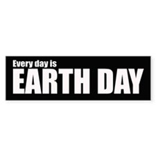 Every day is Earth Day.