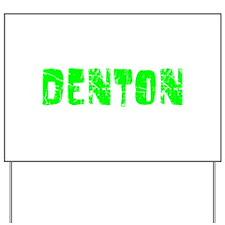 Denton Faded (Green) Yard Sign