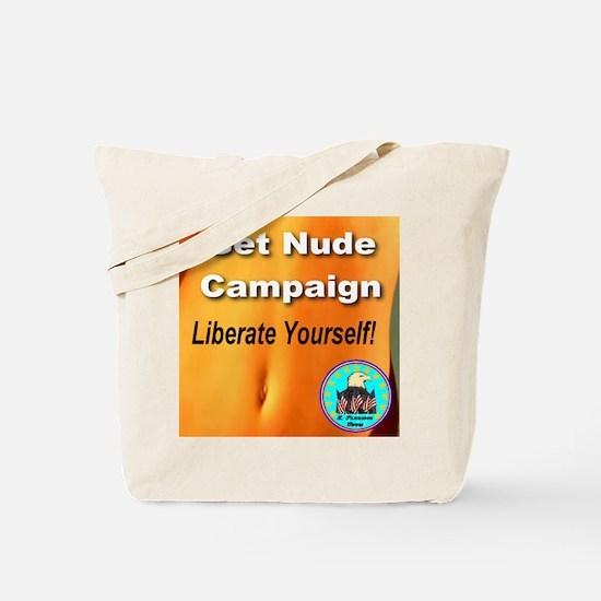 Get Nude Campaign Liberate Yo Tote Bag
