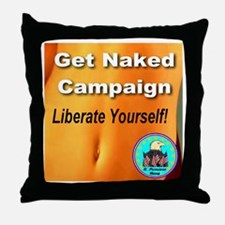 Get Naked Campaign Liberate Y Throw Pillow