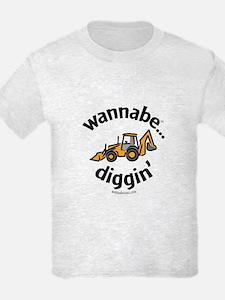 wannabe...diggin' T-Shirt