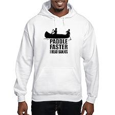Paddle Faster Hoodie