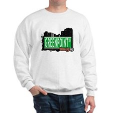 GREENPOINT AV, BROOKLYN, NYC Sweatshirt