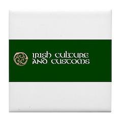 Irish Culture & Customs Tile Coaster
