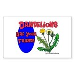 Dandelions Are Your Friends Rectangle Sticker