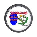 Dandelions Are Your Friends Wall Clock