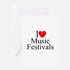 """I Love (Heart) Music Festivals "" Greeting Card"