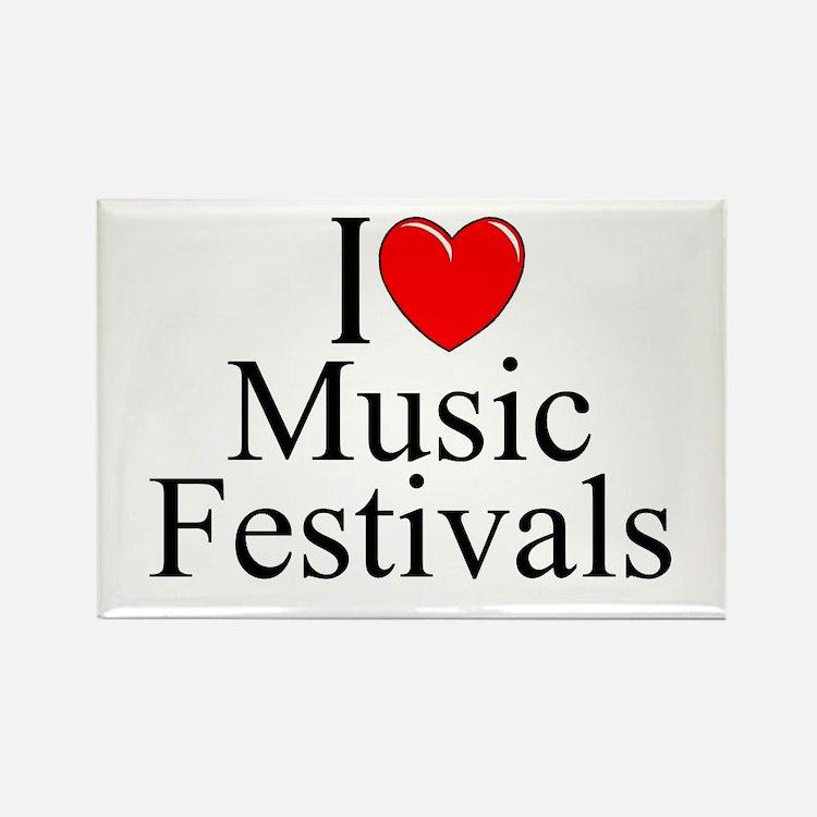 """""""I Love (Heart) Music Festivals """" Rectangle Magnet"""
