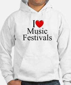 """I Love (Heart) Music Festivals "" Hoodie"
