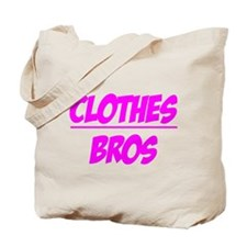 """Clothes Over Bros (Pink)"" Tote Bag"