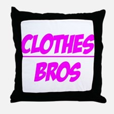 """Clothes Over Bros (Pink)"" Throw Pillow"
