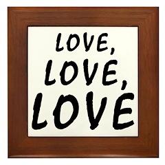 love, Love, LOVE Framed Tile