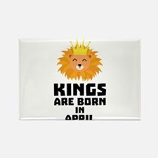 Kings are born in APRIL C723w Magnets