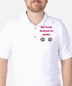 Will Trade Husband 4 Sheltie T-Shirt