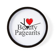 """I Love (Heart) Beauty Pageants"" Wall Clock"
