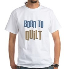 Born to Quilt Sewing Shirt
