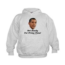"""""""Not Ready For Prime Time"""" Hoodie"""