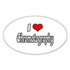 """I Love Chromatography"" Oval Decal"