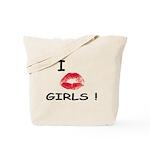 I Kiss Girls! Tote Bag