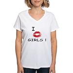I Kiss Girls! Women's V-Neck T-Shirt