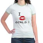 I Kiss Girls! Jr. Ringer T-Shirt