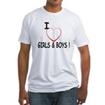 I Love Boys and Girls! Fitted T-Shirt