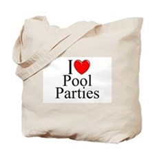 """I Love (Heart) Pool Parties"" Tote Bag"