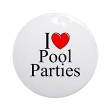 """I Love (Heart) Pool Parties"" Ornament (Round)"
