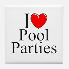 """I Love (Heart) Pool Parties"" Tile Coaster"