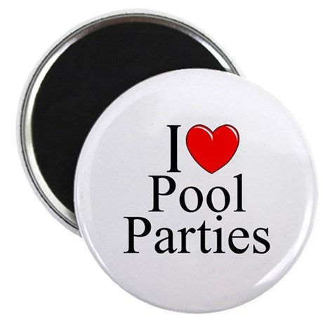 """""""I Love (Heart) Pool Parties"""" Magnet"""