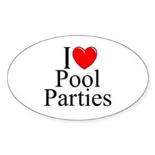 """I Love (Heart) Pool Parties"" Oval Decal"