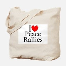 """""""I Love (Heart) Peace Rallies"""" Tote Bag"""