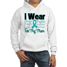Mom - Ovarian Cancer Hoodie