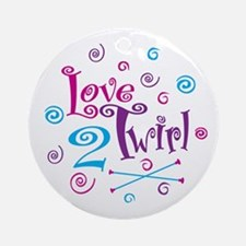 Love 2 Twirl Ornament (Round)