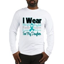 I Wear Teal Daughter Long Sleeve T-Shirt