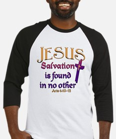 Jesus, Salvation in no other Baseball Jersey