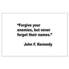 Kennedy Forgive Enemies Quote Posters