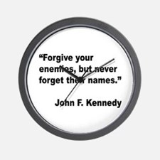 Kennedy Forgive Enemies Quote Wall Clock