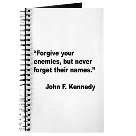 Kennedy Forgive Enemies Quote Journal