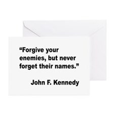 Kennedy Forgive Enemies Quote Greeting Cards (Pk o