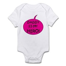 Pink Daddy is My Hero Infant Bodysuit