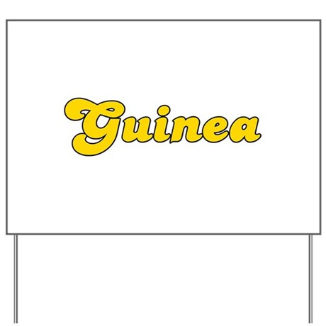 Retro Guinea (Gold) Yard Sign