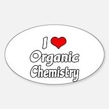 """I Love Organic Chemistry"" Oval Decal"