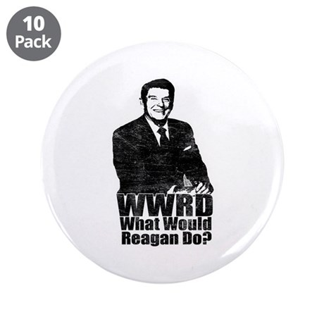 """WWRD? - What Would Reagan Do? 3.5"""" Button (10 pack"""