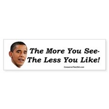 """The More You See"" Bumper Bumper Sticker"