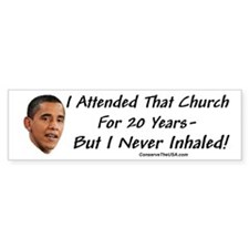 """I Never Inhaled That Crap"" Bumper Bumper Sticker"