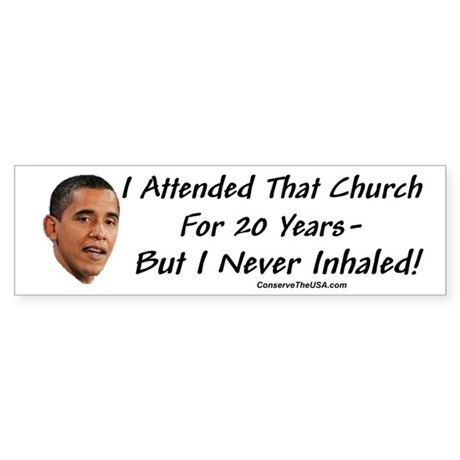 """I Never Inhaled That Crap"" Bumper Sticker (50 pk)"