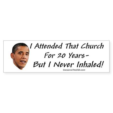 """I Never Inhaled That Crap"" Bumper Sticker (10 pk)"