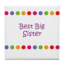 Best Big Sister Tile Coaster