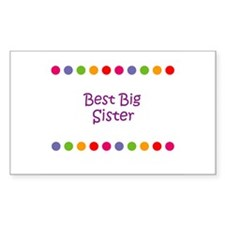 Best Big Sister Rectangle Decal